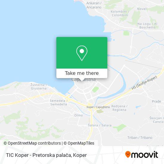TIC Koper - Pretorska palača map