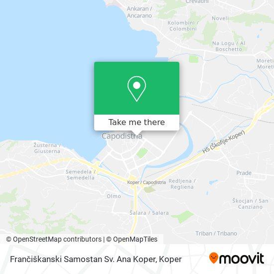 Frančiškanski Samostan Sv. Ana Koper map