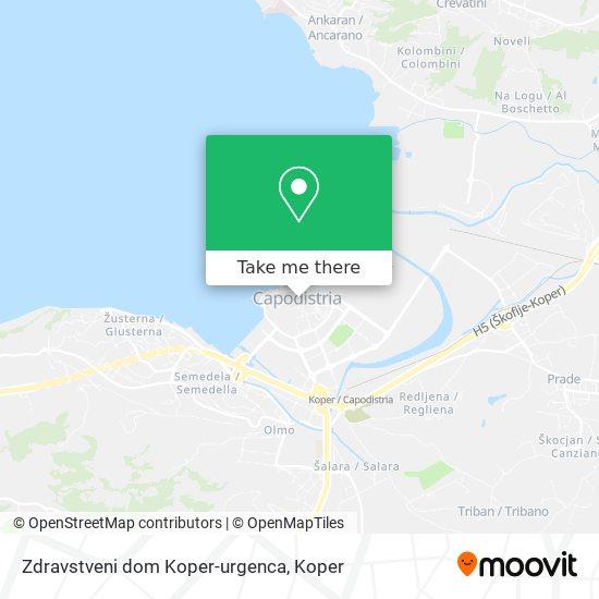 Zdravstveni dom Koper-urgenca map