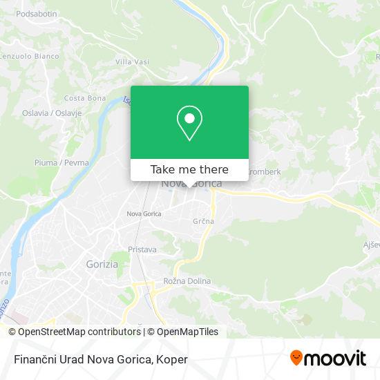 Finančni Urad Nova Gorica map