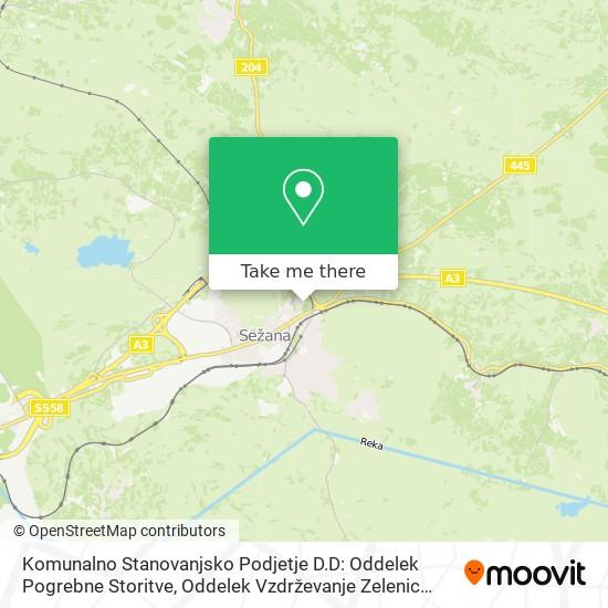 Komunalno Stanovanjsko Podjetje D.D: Oddelek Pogrebne Storitve, Oddelek Vzdrževanje Zelenic Botanični Park map