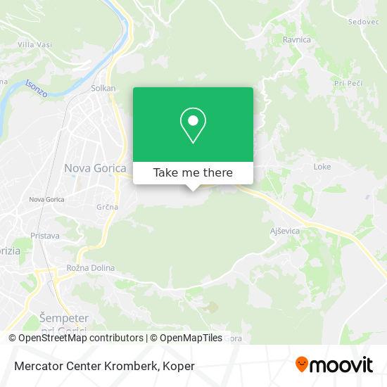 Mercator Center Kromberk map