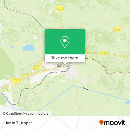 Jaz In Ti map