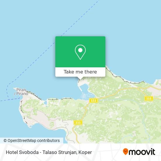 Hotel Svoboda - Talaso Strunjan map