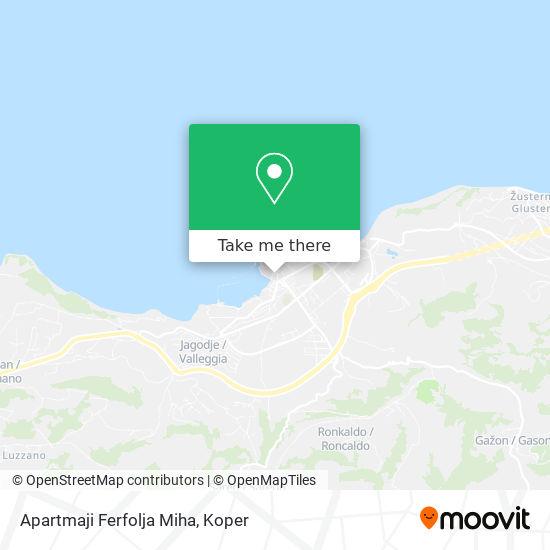 Apartmaji Ferfolja Miha map