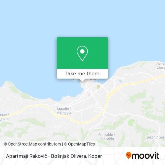 Apartmaji Rakovič - Bošnjak Olivera map