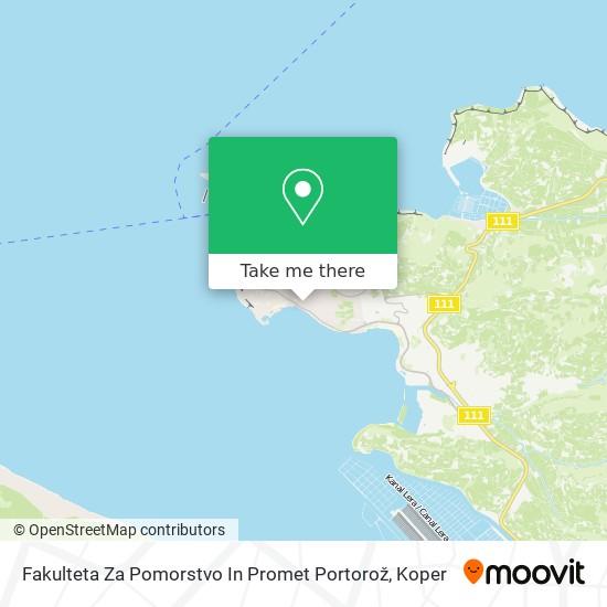 Fakulteta Za Pomorstvo In Promet Portorož map