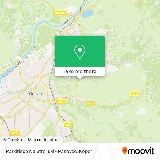 Parkirišče Na Streliški - Panovec map