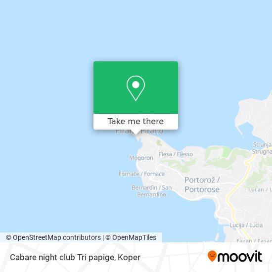 Cabare night club Tri papige map