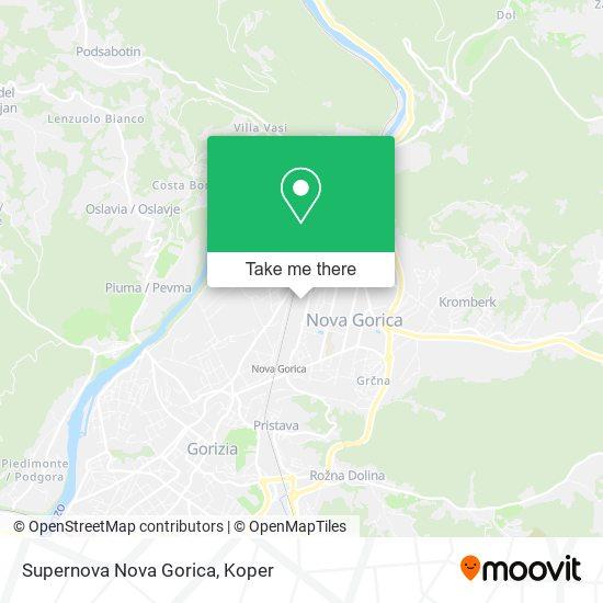 Supernova Nova Gorica map