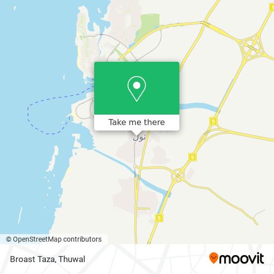 Broast Taza map