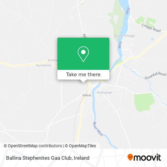 Ballina Stephenites Gaa Club map