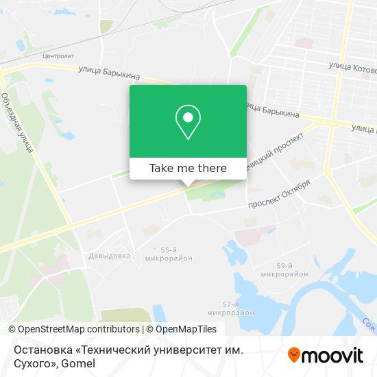 Остановка «Технический университет им. Сухого» map