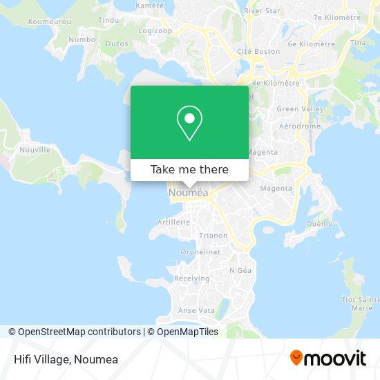 Hifi Village map