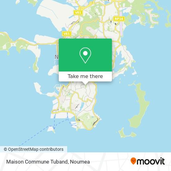 Maison Commune Tuband map