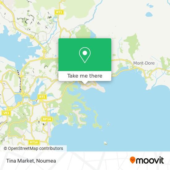 Tina Market map