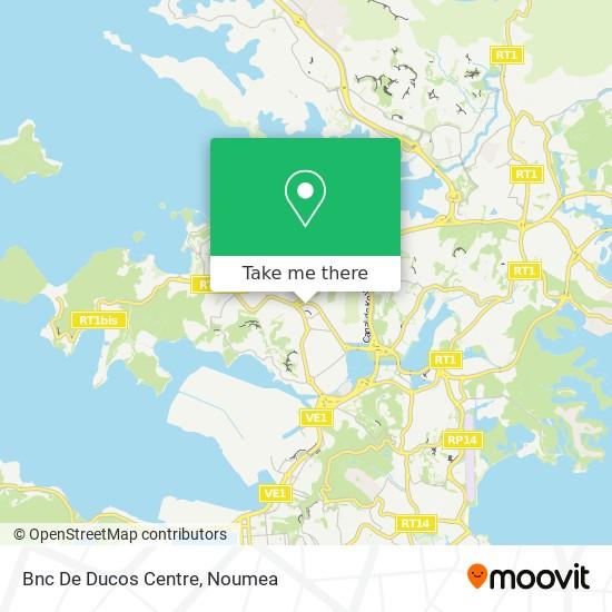Bnc De Ducos Centre map