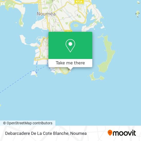 Debarcadere De La Cote Blanche map