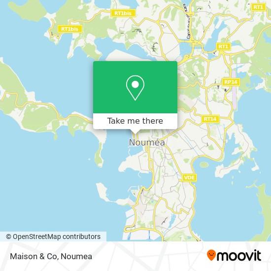 Maison & Co map