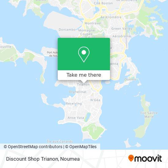 Discount Shop Trianon map