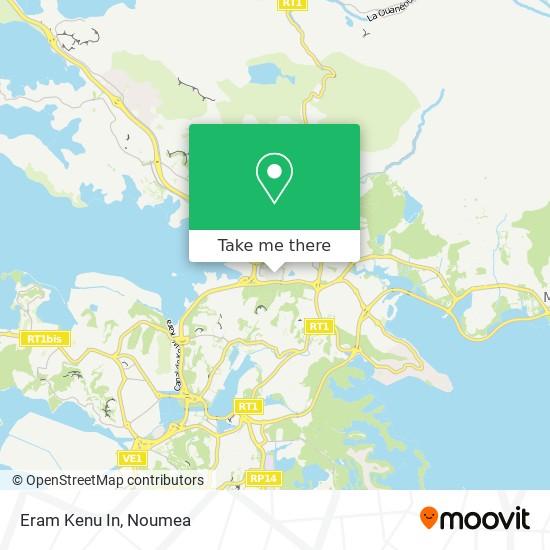Eram Kenu In map
