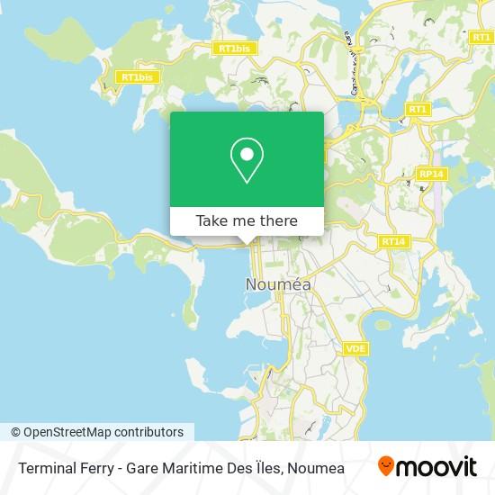 Terminal Ferry - Gare Maritime Des Ïles map