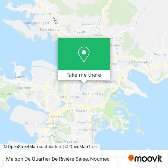 Maison De Quartier De Rivière Salée map