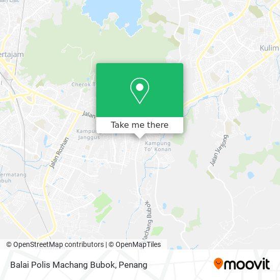 Balai Polis Machang Bubok map
