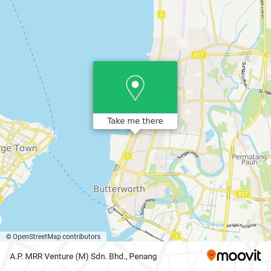 A.P. MRR Venture (M) Sdn. Bhd.地图