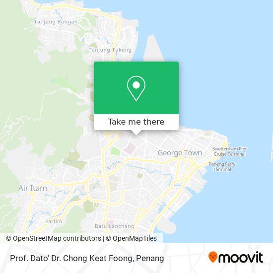 Prof. Dato' Dr. Chong Keat Foong map