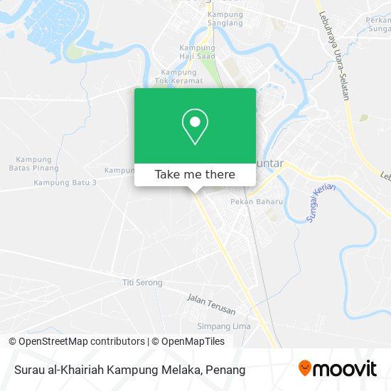 Surau al-Khairiah Kampung Melaka地图
