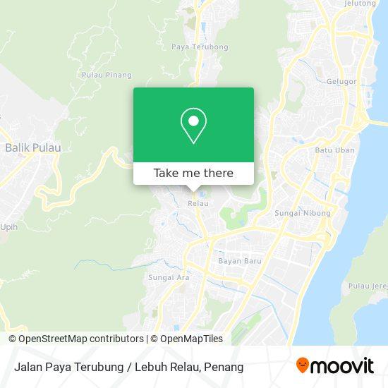 Jalan Paya Terubung / Lebuh Relau地图