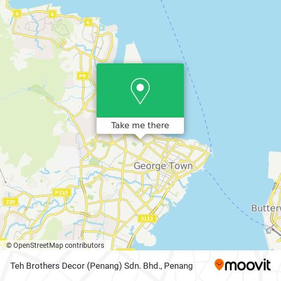 Teh Brothers Decor (Penang) Sdn. Bhd.地图