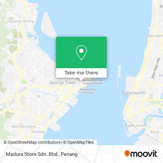 Madura Store Sdn. Bhd.地图