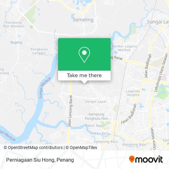 Perniagaan Siu Hong地图