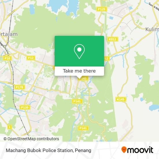 Machang Bubok Police Station map