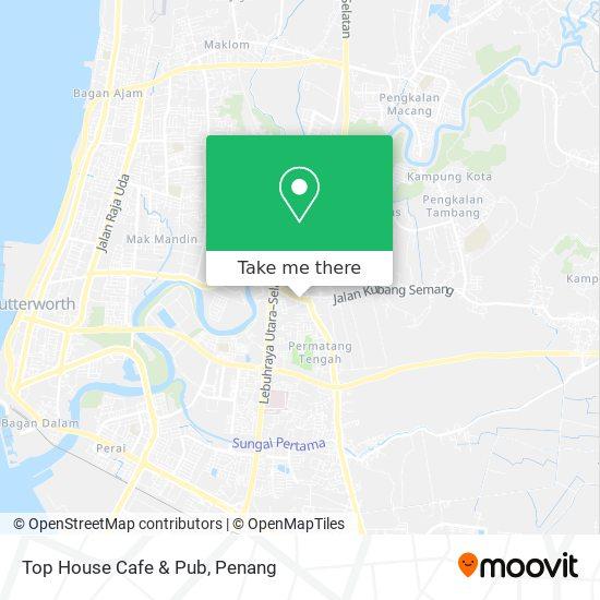 Top House Cafe & Pub map