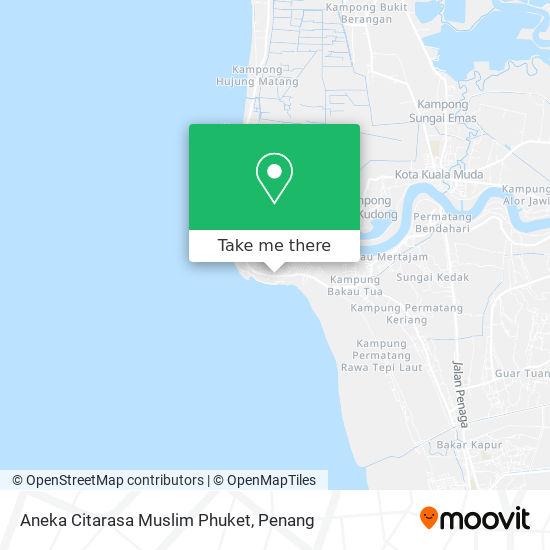 Peta Aneka Citarasa Muslim Phuket