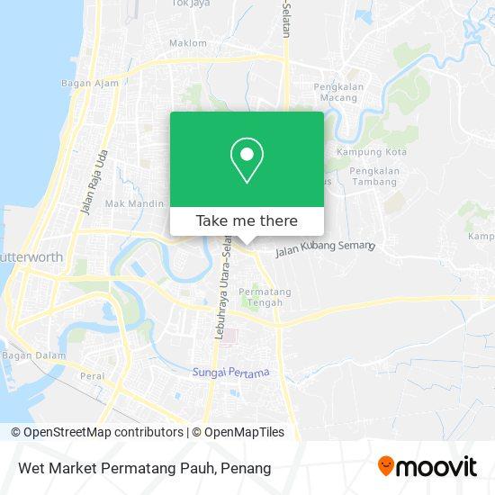 Wet Market Permatang Pauh map