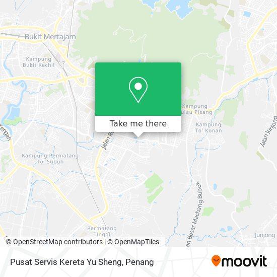 Pusat Servis Kereta Yu Sheng map