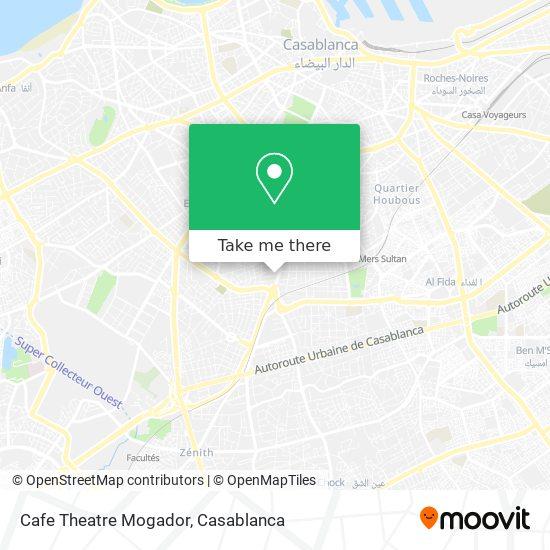 Cafe Theatre Mogador map