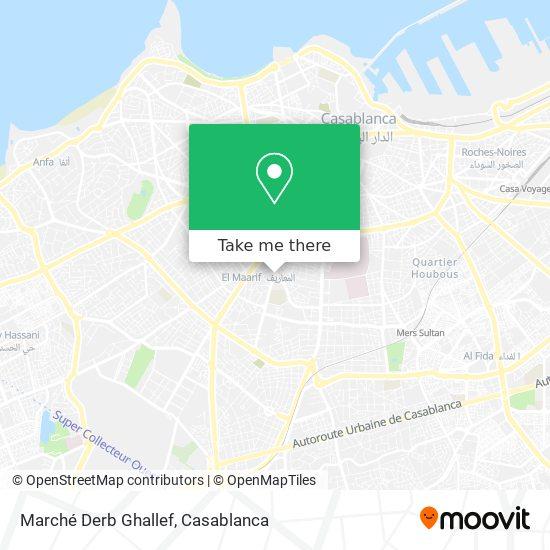 Marché Derb Ghallef map