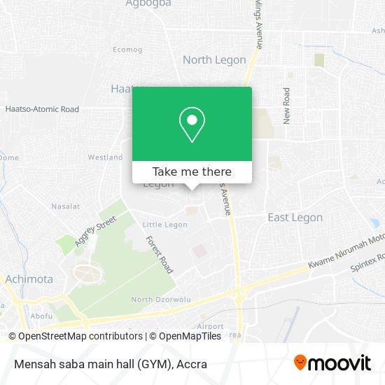 Mensah saba main hall (GYM) map