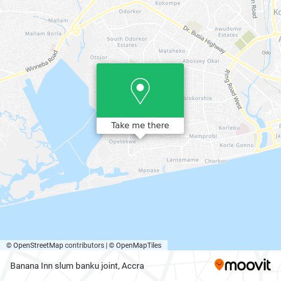 Banana Inn slum banku joint map