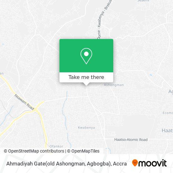 Ahmadiyah Gate(old Ashongman, Agbogba) map