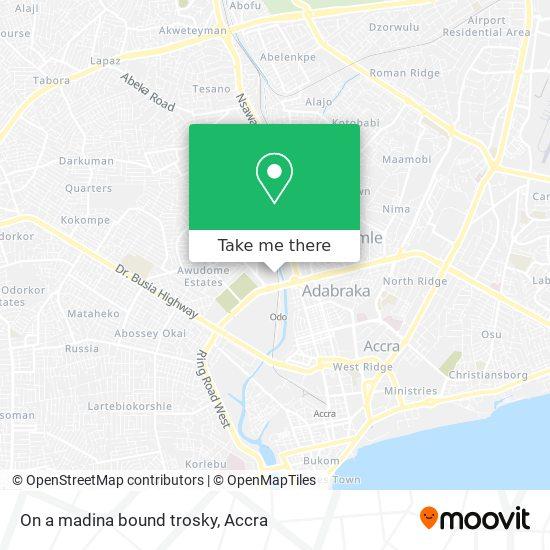 On a madina bound trosky map
