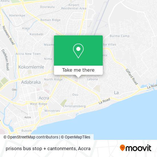 prisons bus stop + cantonments map
