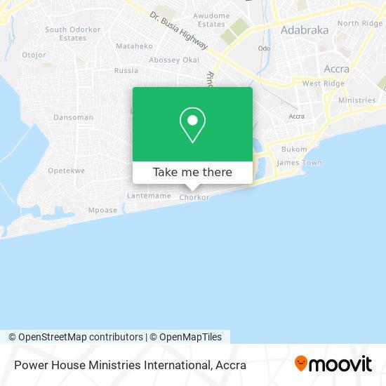 Power House Ministries International map