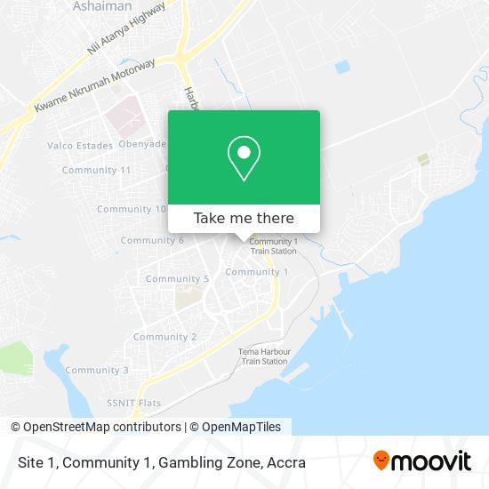 Site 1, Community 1, Gambling Zone map
