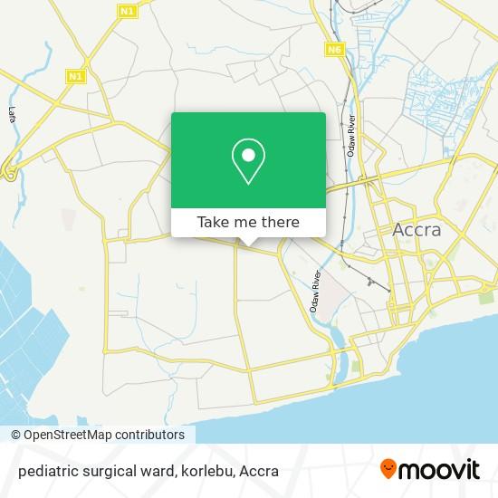 pediatric surgical ward, korlebu map